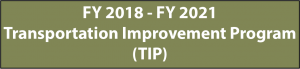 FY 2018 - FY 2021 Transportation Improvement Program