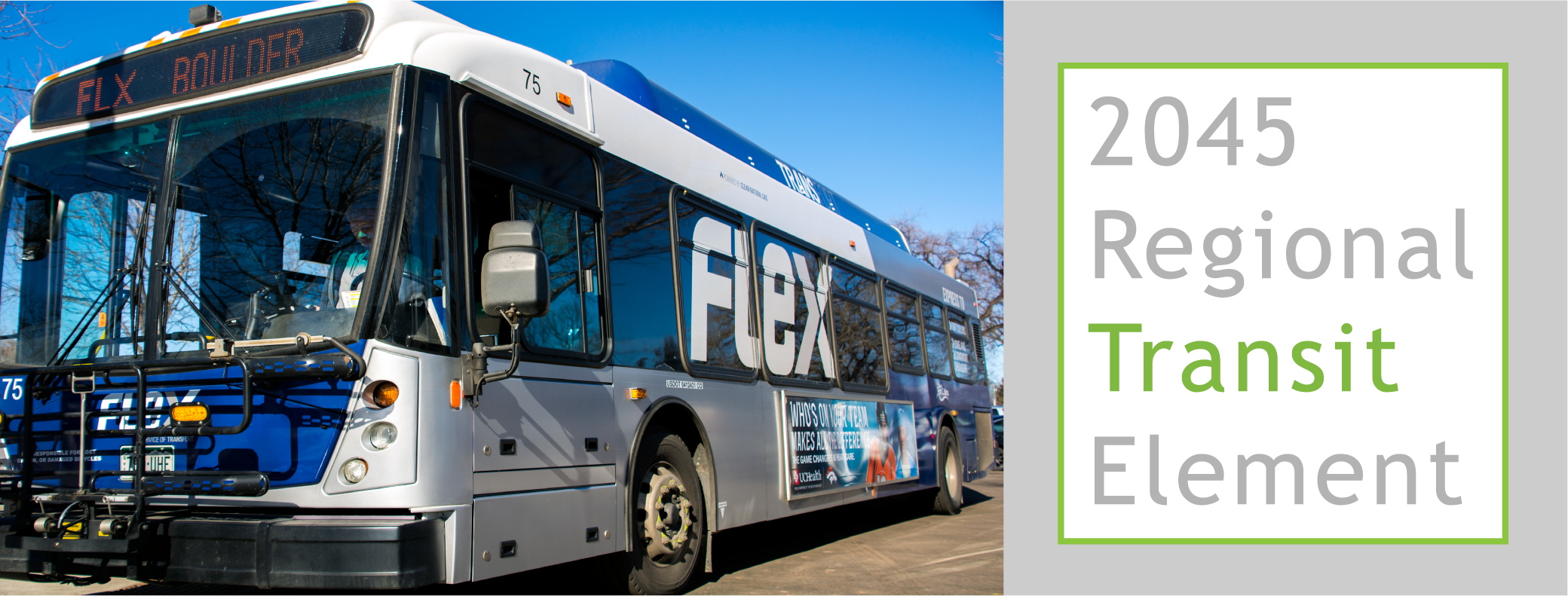 NFRMPO 2045 Regional Transit Element Header Image with FLEX bus